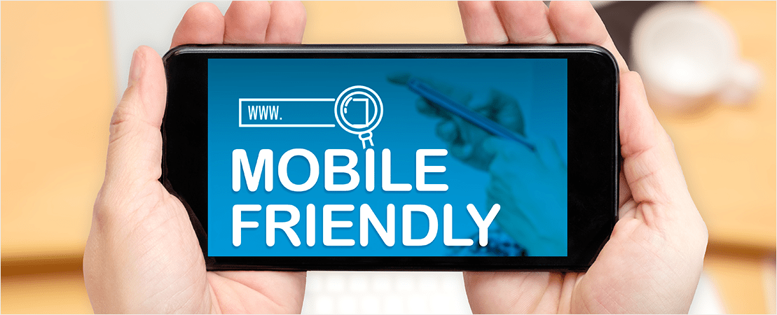 1. Be Mobile Friendly
