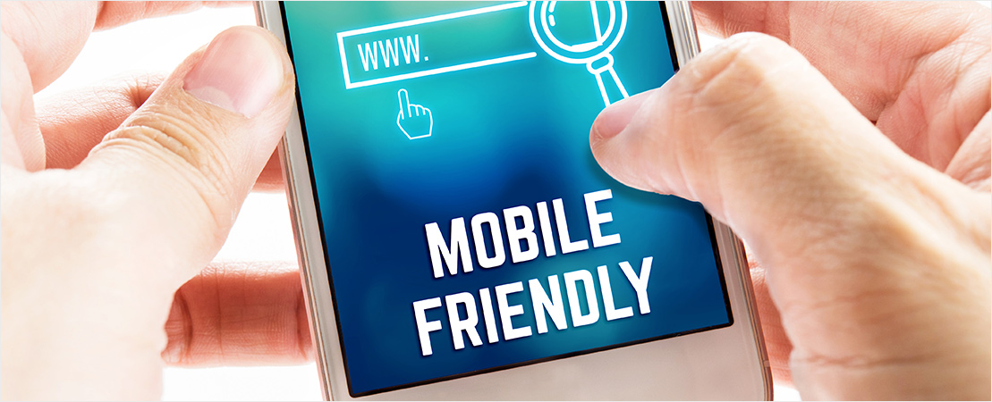 Be Mobile Friendly