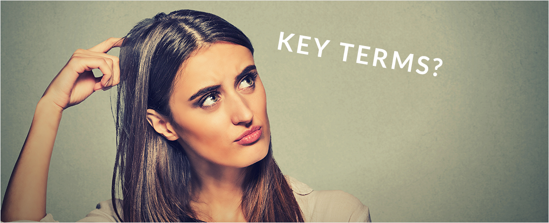 2. Rethink your Key Terms