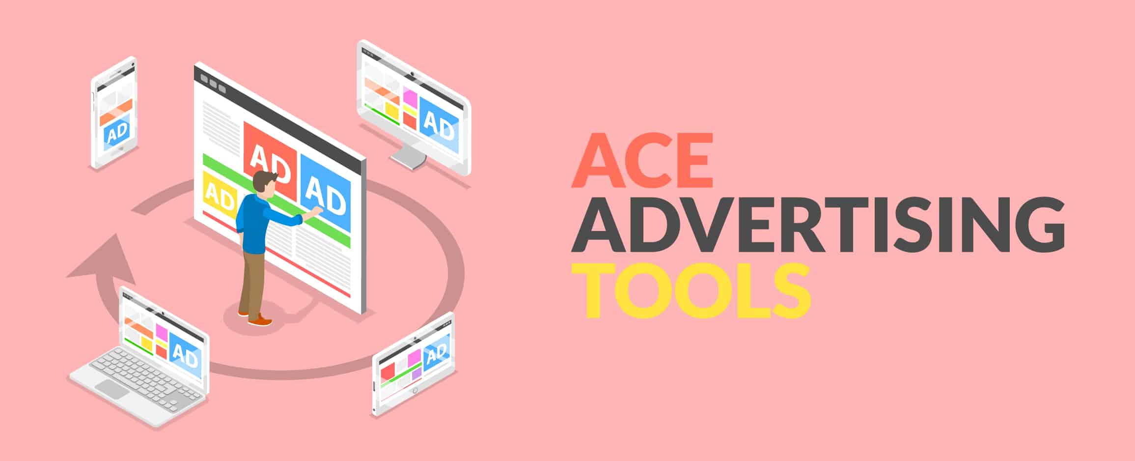 ACE ADVERTISING TOOLS
